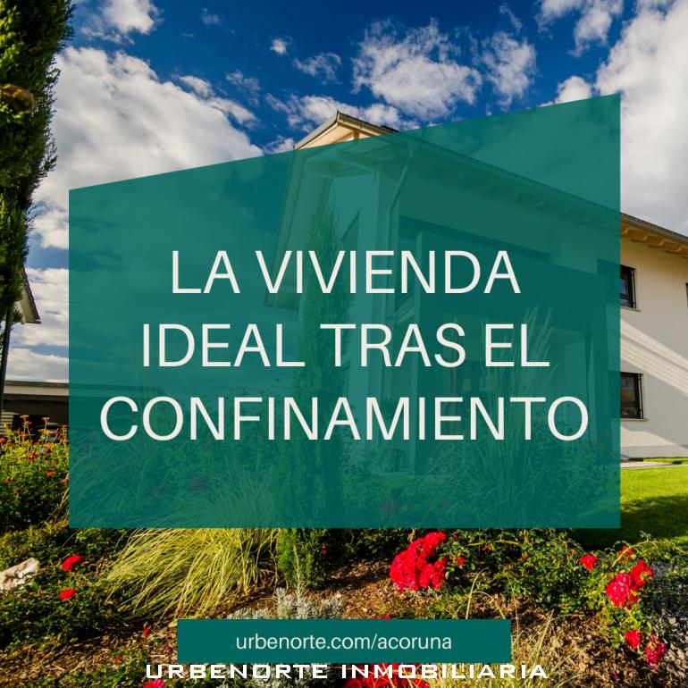 Cómo es la vivienda ideal de los españoles tras el confinamiento
